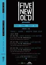 """FIVE NEW OLD、7月に自主企画対バン・イベント""""Easy Come, Easy Go""""を東名阪CLUB QUATTROで開催決定"""