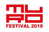 """MURO FESTIVAL 2018""、最終出演アーティストにブルエン、AFOC、PAN、The Floor、LONGMANら決定"