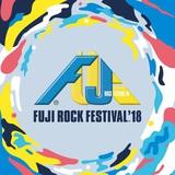 """FUJI ROCK FESTIVAL '18""、最終ラインナップで浅井健一&THE INTERCHANGE KILLS、片平里菜、FRONTIER BACKYARD、Manhole New World、突然少年ら決定&タイムテーブル公開"