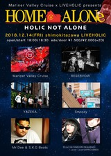 "12/14下北沢LIVEHOLICにて""Mariner Valley Cruise × LIVEHOLIC presents『HOME alone, HOLIC not alone』""開催決定"