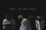 圧倒的異才を放つクリエイター集団 She, in the haze、12/5リリースのニュー・シングルより表題曲「Mirror」MV&新アー写公開