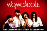 "WOMCADOLEのインタビュー&動画メッセージ公開。ハングリー精神持ち続ける4人が""戦いの狼煙""と""己の炎""を掲げたニュー・シングル『ライター』を11/28リリース"
