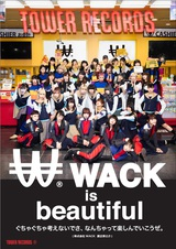 "BiSH、GANG PARADE、EMPiREら所属のWACK、TOWER RECORDSとコラボした""WACK SHOP - RE-iGNiTiON -""全国14店舗にてオープン。渋谷店では""スペシャルWACK SHOP""も"