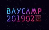 """2/2開催""""BAYCAMP201902""""、出演アーティスト第2弾にCreepy Nuts、Lucie,Too、DJダイノジ、ベランダ、THIS IS JAPAN、ザ・ジュアンズ決定"""