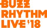 """ユニゾン、BiSH、マイヘア、サニカーら出演。""""バズリズム LIVE 2018""""、明日12/7放送の日テレ系""""バズリズム02""""にて2日目の模様をオンエア"""