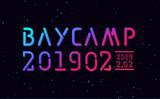 """2/2開催""""BAYCAMP201902""""、出演アーティスト第3弾にパノラマパナマタウン、ニガミ17才、グッバイフジヤマ、Bakyun the everyday決定"""