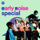 """ビッケブランカ、Official髭男dism、ReN、ドミコ、あっこゴリラら出演。3/28六本木にてライヴ・イベント""""Spotify presents Early Noise Special""""開催決定"""