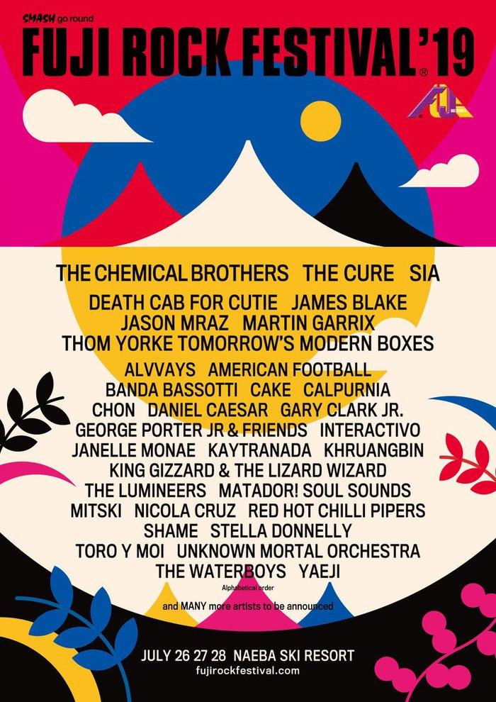"""7/26-28開催""""FUJI ROCK FESTIVAL'19""""、第1弾アーティストにTHE CHEMICAL BROTHERS、THE CURE、SIA、DEATH CAB FOR CUTIE、Thom Yorke、James Blake、Jason Mraz、AMERICAN FOOTBALLら34組決定"""