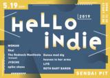 """インディー・フェス""""HELLO INDIE 2019""""、5/19仙台PITにて開催決定。ROTH BART BARON、LITE、JYOCHOら9組出演"""