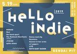 """5/19仙台PITにて開催のインディー・フェス""""HELLO INDIE 2019""""、追加出演者にthe band apart、uri gagarn、Nyantora決定。ティーザー映像も公開"""