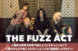 4人組ロック・バンド、THE FUZZ ACTのインタビュー公開。驚くほど剥き身のロックンロールやブルース・ロックが生々しい音像で鳴り響くミニ・アルバム『Humans』を本日3/13リリース