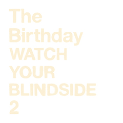 birthday_watch.your.blindside.2_jk.jpg