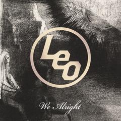 LEO_We_Alright-_jkt_fix.jpg