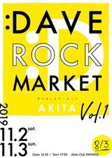 """秋田の新イベント""""DAVE ROCK MARKET AKITA vol.1""""、11/2-3開催決定。第1弾出演アーティストにcinema staff、忘れらんねえよ決定"""
