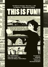 "The Highways × LIVEHOLIC共同イベント、2ndシングル『This is fun?』発売記念レコ発企画""〜This is fun!!〜""8/11開催決定"