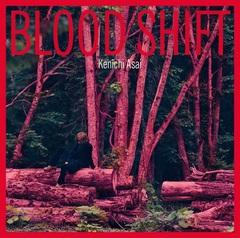 asai_kenichi_bloodshift_tsujo.JPG