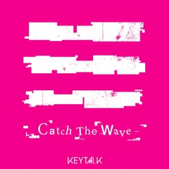 keytalk_Catch_The_Wave.jpg