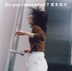 do_you_remember_first_0920_fix_RGB.jpg
