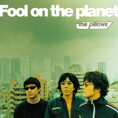 the pillows_Fool on the planet_LP_Jacket.jpg