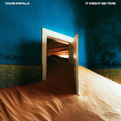 Tame_Impala_It_Might_Be_Time.jpg