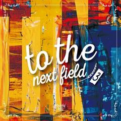 va_to_the_next_field_3_release (1).jpg