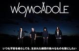 """WOMCADOLEのインタビュー&動画メッセージ公開。""""人間""""というものが色濃く滲んだ、4人の化身とも言うべきメジャー・デビュー・アルバム『黎明プルメリア』を明日11/20リリース"""