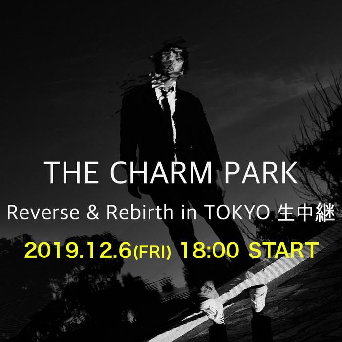 新世代ポップスのマエストロ THE CHARM PARK、12/6開催のリリース・パーティー東京公演ソールド・アウト受け初のLINE LVE生中継が決定