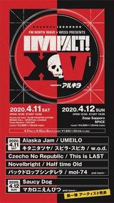 """北海道のサーキット・イベント""""IMPACT!XV""""、4/11-12に初の2デイズ開催決定。第1弾にマカロニえんぴつ、Saucy Dog、キタニタツヤ、Half time Old、Novelbright、This is LASTら13組"""