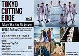 """1/16新木場STUDIO COASTにて開催の""""TOKYO CUTTING EDGE Vol.3""""、最終出演者で渋谷龍太(SUPER BEAVER)&TAKUMA(10-FEET)発表。スカパラのゲストVoに"""