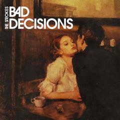 strokes_bad_decisions_jkt.jpeg
