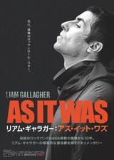 "Liam Gallagherのドキュメンタリー映画""リアム・ギャラガー:アズ・イット・ワズ""、7/3全国ロードショー決定。予告編&ヴィジュアル公開"