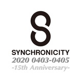 """SYNCHRONICITY 2020 - 15th Anniversary -""、新型コロナウイルス感染拡大防止のため開催中止に"