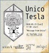 "amiinA、Leo-Wonderら出演""Message from Unico""5/23にYouTubeにて無料生配信"
