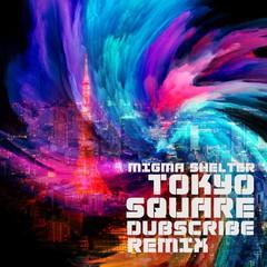 migma_shelter_tokyo_square_remix.jpg