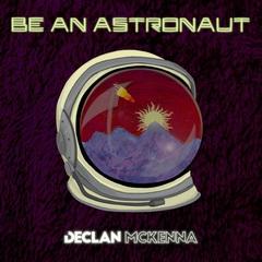 Declan_Mckenna_Be_an_Astronaut_jkt.jpg