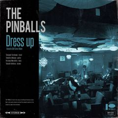 THE PINBALLS_Dress up_Jacket_fix.jpg