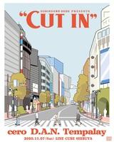 """Tempalay、cero、D.A.N.出演。音楽イベント[第15回 渋谷音楽祭 2020 presents """"CUT IN""""]、LINE CUBE SHIBUYAにて11/7開催"""