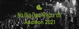No Big Deal Records、今年も新人発掘オーディション開催