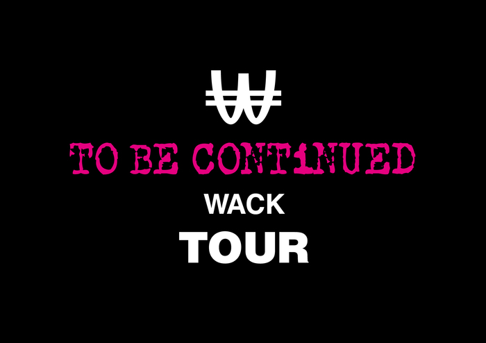 """WACK所属アーティストによる全国ツアー""""TO BE CONTiNUED WACK TOUR""""、1月より開催"""