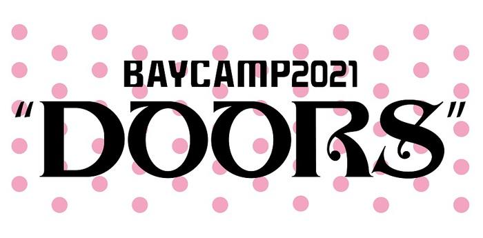 "[BAYCAMP2021""DOORS""]、2/14に新木場STUDIO COASTにて開催決定"