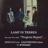 "LAMP IN TERREN、全国20公演のワンマン・ツアー""Progress Report""ファイナル12/13東京公演のライヴ配信決定"