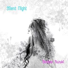 bonjour_suzuki_Silent_Night.jpg
