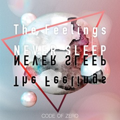 code_of_zero_the_feelings_never_sleep.jpg