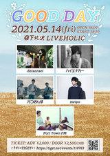 "daisansei、ハイエナカー、がつぽんず、Port Town FM、meiyo出演。5/14に下北沢LIVEHOLICにて""GOOD DAY""開催決定"