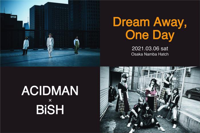 """ACIDMAN × BiSH、ツーマン・ライヴ""""Dream Away, One Day""""3/6なんばHatchにて開催"""