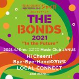 """""""ジャイガ""""スピンオフ・イベント第2弾[THE BONDS 2021""""In the Future""""]、4/15にMusic Club JANUSにて開催決定。Hi Cheers!、Bye-Bye-Handの方程式、LOCAL CONNECT出演"""