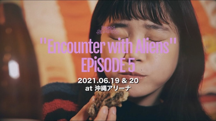 "BiSH、沖縄アリーナ公演[BiSH SPARKS ""Encounter with Aliens"" EPiSODE 5]を2デイズにて開催決定"