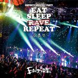 "EMPiRE、3月開催のフリー・ライヴ""EMPiRE'S GREATEST PARTY -EAT SLEEP EMPiRE REPEAT-""よりライヴ映像4曲を4/28サブスク映像配信決定"