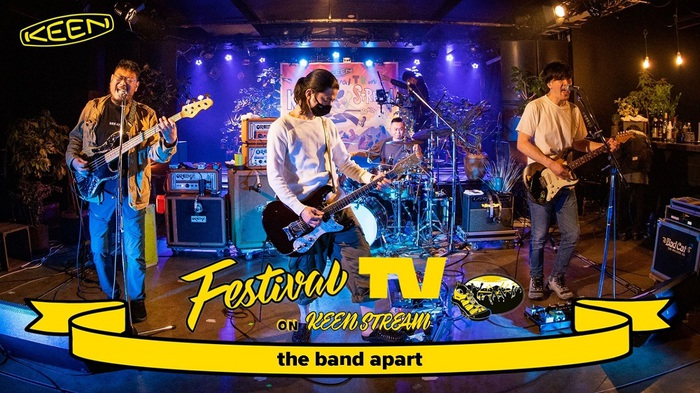 """the band apart、""""KEEN""""のYouTube 1周年特番でライヴ&トーク・ムービー前編公開。 Kan Sano&CHAIとのレアなクロストークも"""