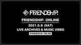 "miida、ユアネス、She Her Her Hers、MO MOMAのライヴ映像など一挙配信。""FRIENDSHIP.ONLINE""第2弾が明日5/8開催決定"